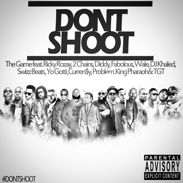 The Game – Don't Shoot (feat. Various Artists) [Audio]
