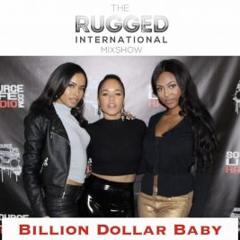The Rugged Intl Mixshow - Billion Dollar Baby ((1.27.17))